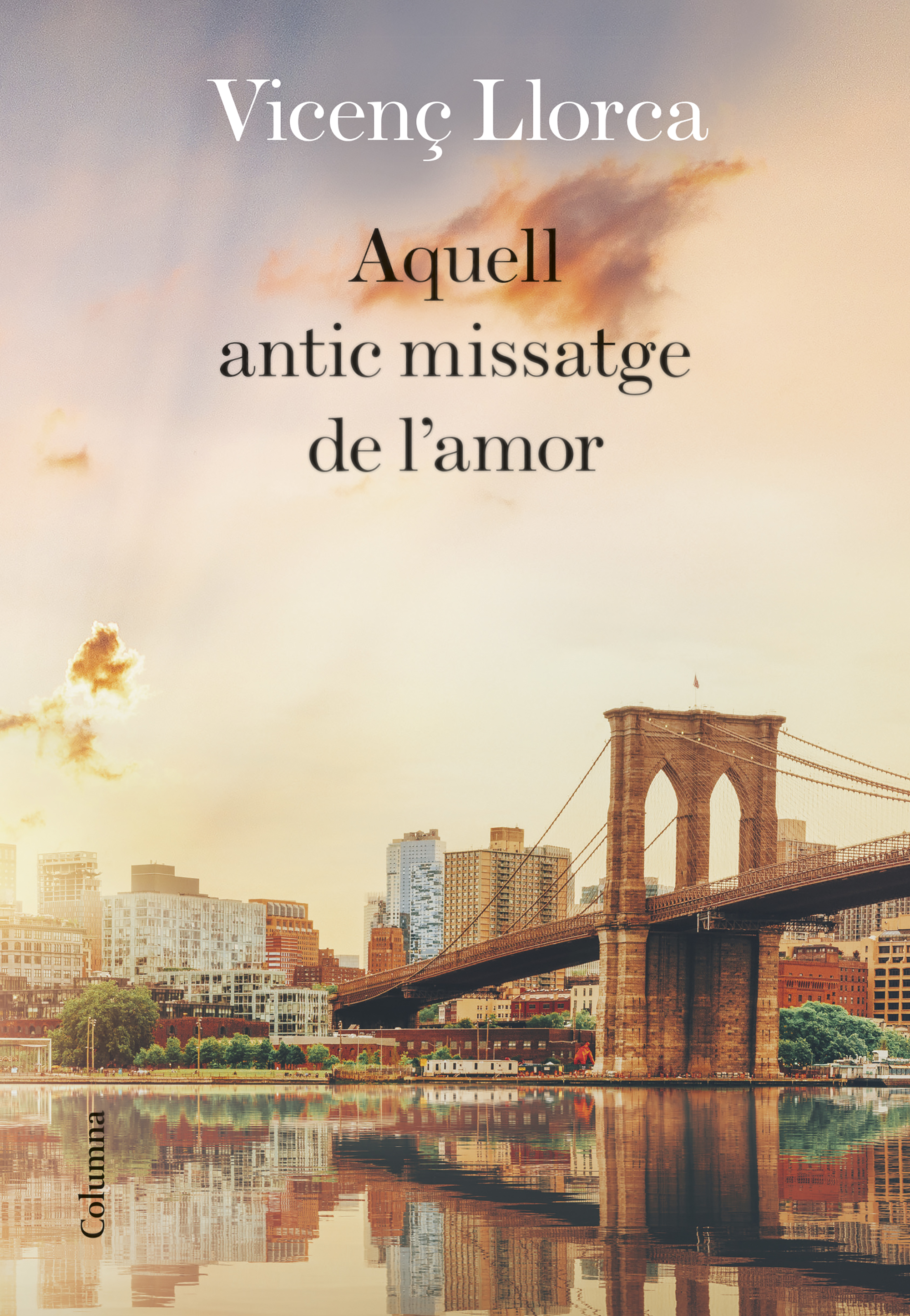 Portada de la novel·la de Vicenç Llorca, «Aquell antic missatge de l'amor»