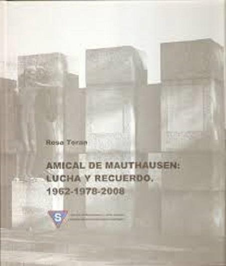 Portada del libro: «Amical de Mauthausen. Lucha y recuerdo»