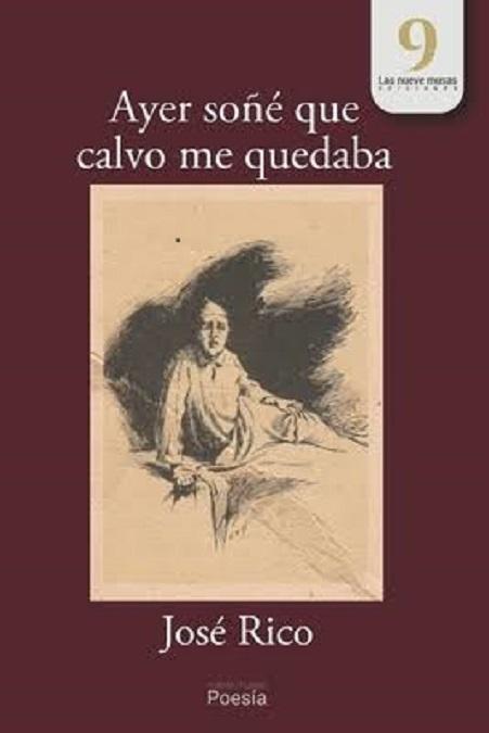 """Portada del libro de poemas """"Ayer soñé que calvo me quedaba"""", de José Rico"""