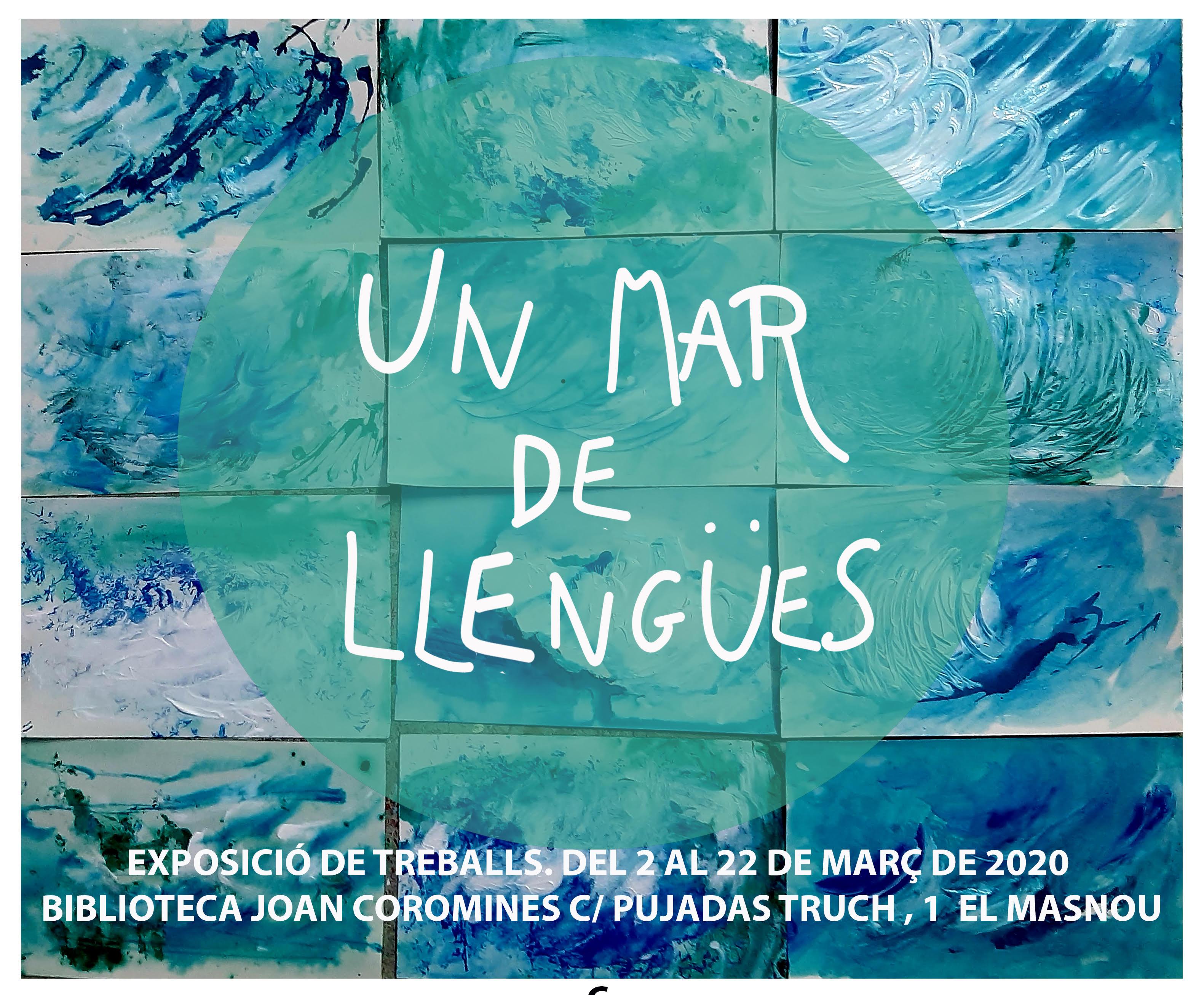 """Cartell del projecte UNESCO-El Masnou """"Un mar de llengües""""/Cartel del proyecto UNESCO-El Masnou """"Un mar de lenguas"""""""