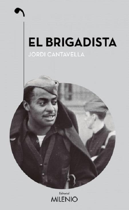 Portada de la novel·la de Jordi Cantavella, El brigadista (espanyol)