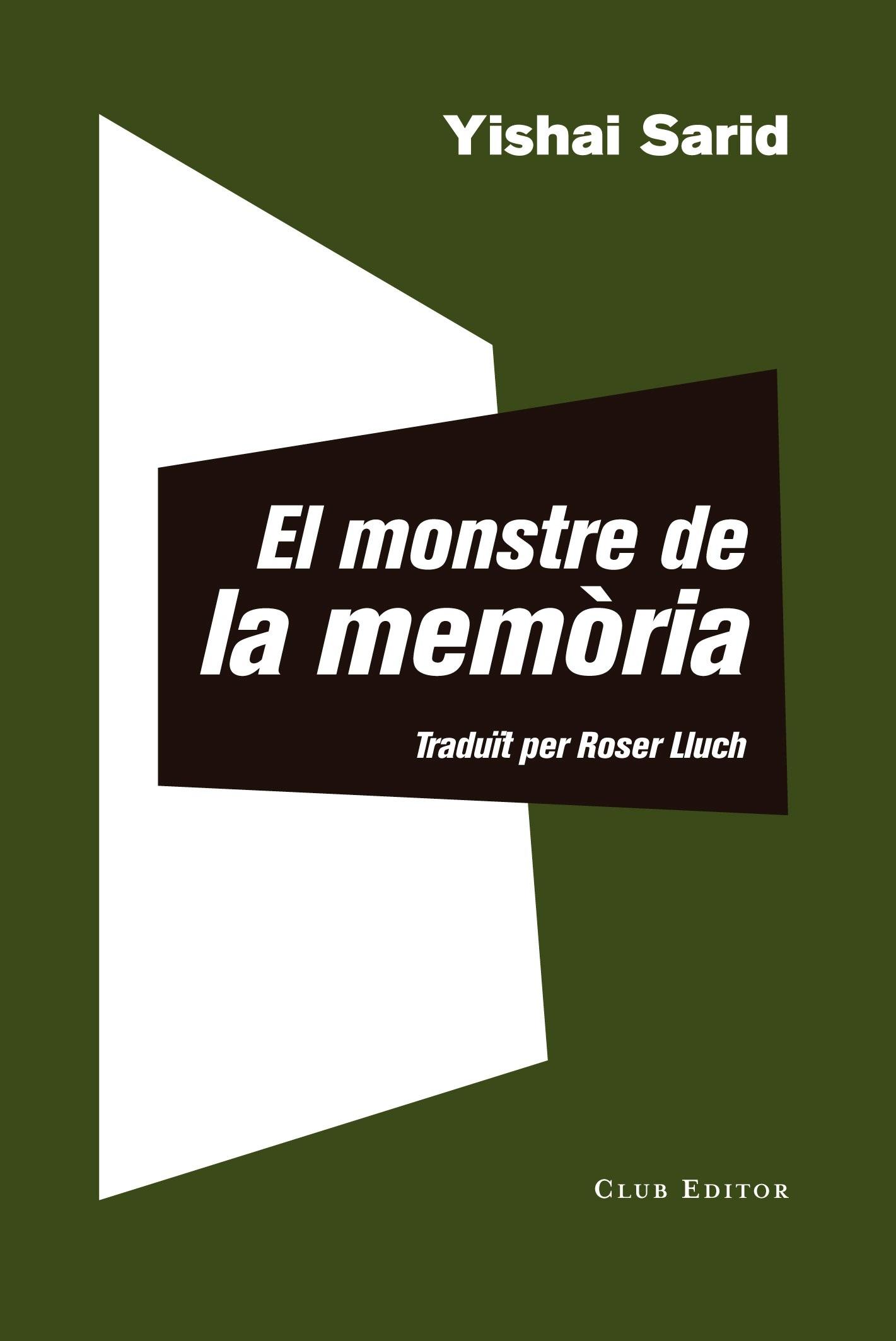 Portada de la novel·la de Yishai Sarid, El monstre de la memòria