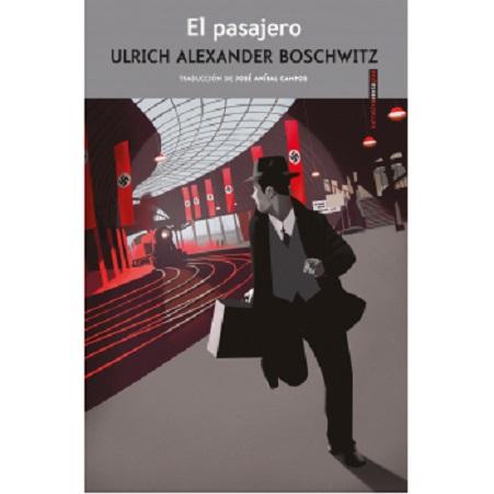 Portada de la novela El pasajero, de Ulrich Alexander Boschwitz