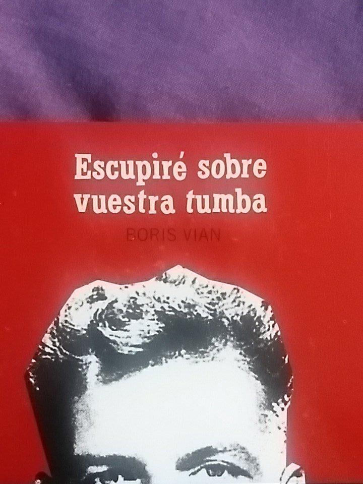 """Portada de la novela """"Escupiré sobre vuestra tumba"""", de Boris Vian"""