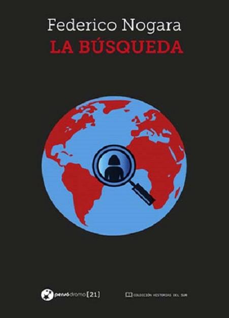 Portada de la novela negra «La búsqueda», del escritor uruguayo Federico Nogara