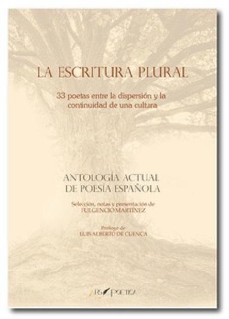 """Portada de la antología """"La escritura plural. 33 poetas entre la dispersión y la continuidad de una cultura"""""""