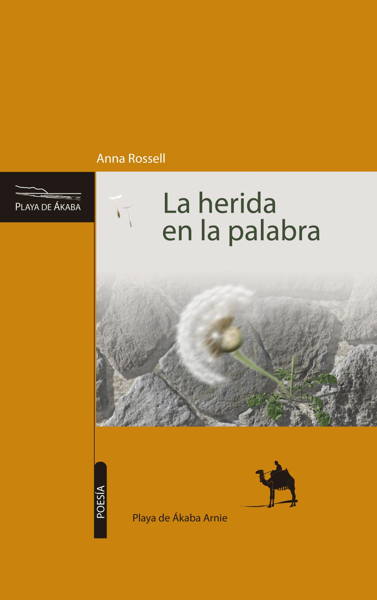 """Portada del poemaio """"La herida en la palabra"""" (e-pub), de Anna Rossell"""