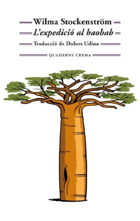 Portada de la novel·la «L'expedició al baobab», de l'escriptora sudafricana Wilma Stockenström
