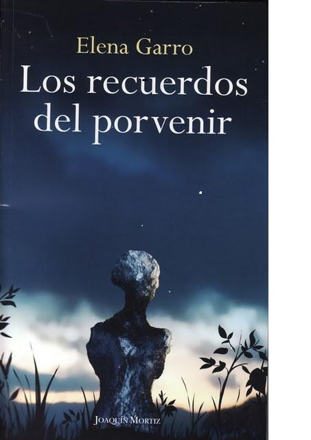 Elena Garro, Los recuerdos del porvenir