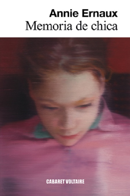 Portada del libro «Memoria de chica», de Annie Ernaux