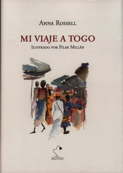 """Portada del libro de viajes """"Mi viaje a Togo"""" (soporte papel), de Anna Rossell"""