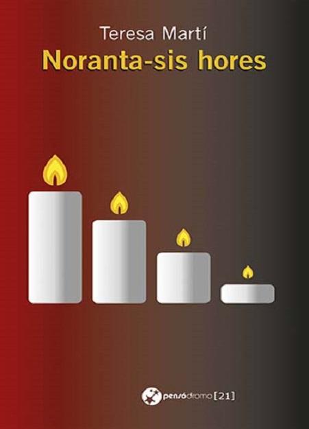 """Portada de la novel·la """"Noranta-sis hores"""", de Teresa Martí"""
