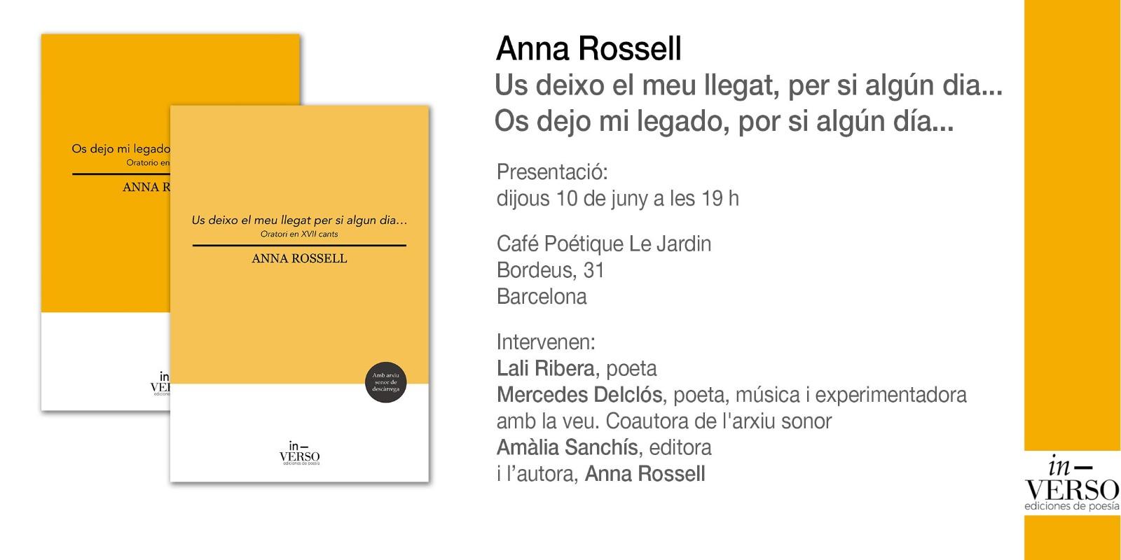 Cartel Presentación de «Os dejo mi legado por si algún día... (Oratorio en XVII cantos), de Anna Rossell