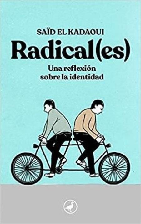 Portada del ensayo «Radical(es)», de Saïd El Kadaoui