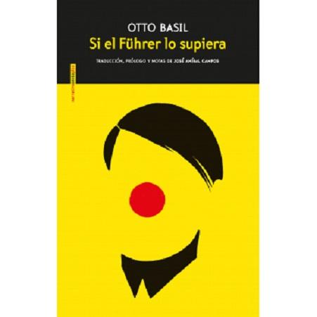 Portada de la novela de Otto Basil, «Si el Führer lo supiera»