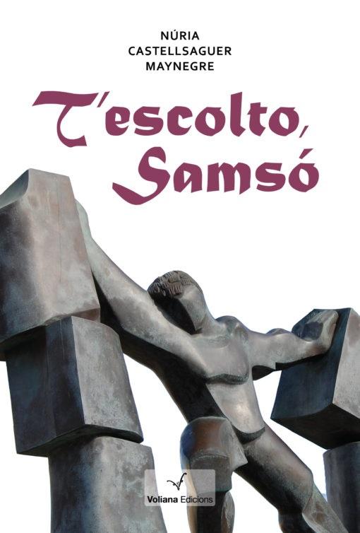 Portada de la novel·la de Núria Castellsaguer, «T'escolto, Samsó»