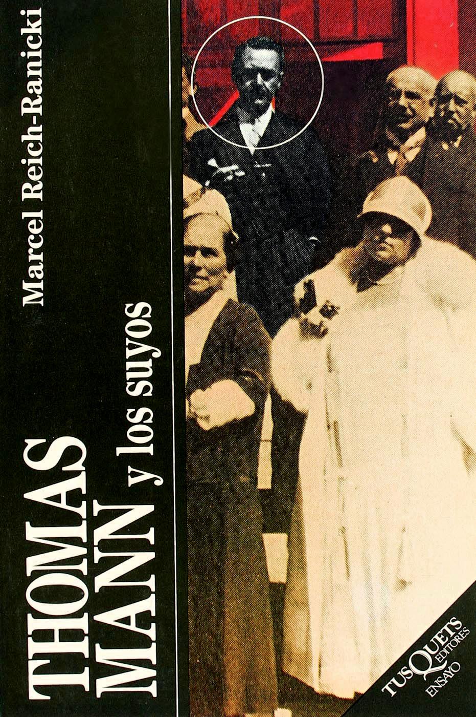 """Portada del libro """"Thomas Mann y los suyos"""", de Marcel Reich-Ranicki, trad. de Anna Rossell"""
