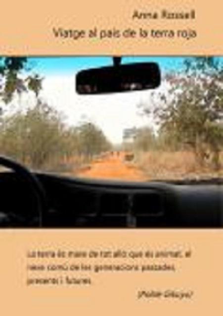 """Portada del llibre de viatges """"Viatge al país de la terra roja"""", d' Anna Rossell"""