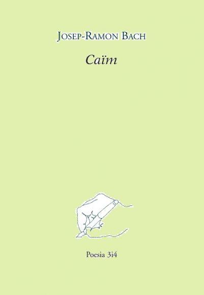 Portada del poemari de Josep Ramon Bach, Caïm
