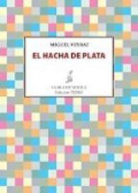 "Portada de ""El hacha de plata"", de Miguel Veyrat"