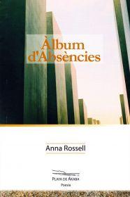 """Portada del poemari """"Àlbum d'absències"""", d'Anna Rossell"""