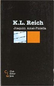 Portada de la novel·la «K. L. Reich», de Joaquim Amat-Piniella