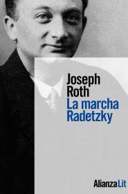 Portada de «La marcha Radetzky», de Joseph Roth (foto de fondo: el autor