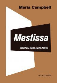 Portada del llibre de memòries «Mestissa», de l'escriptora Maria Campbell